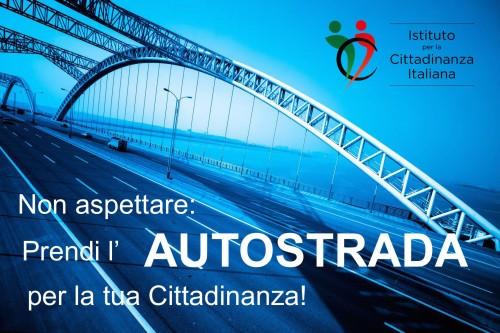 L'AUTOSTRADA è la strategia efficace per ottenere velocemente la cittadinanza per residenza